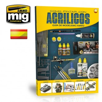 GUIA DE MODELISMO: COMO PINTAR CON ACRILICOS (SPANISH ED.)