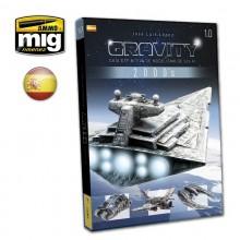 GRAVITY 1.0 - GUIA DEFINITIVA DE MODELISMO DE SCI FI - SPANISH ED.