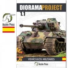 Diorama Project 1.1 - Vehículos Militares (Castellano)