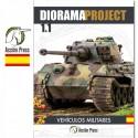 Diorama Project 1.1 - Vehículos Militares (Spanish Ed)