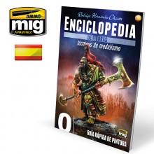 ENCICLOPEDIA DE TECNICAS DE MODELISMO DE FIGURAS VOL. 0 - GUIA RAPIDA DE PINTURA