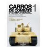 CARROS DE COMBATE 2ª G.M. VOLUMEN I