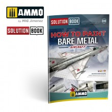 SOLUTION BOOK. Cómo pintar Aviones de Metal Natural (Multilingüe)