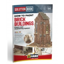 SOLUTION BOOK. HOW TO PAINT BRICK BUILDINGS. COLORS AND WEATHERING SYSTEM
