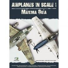 AIRPLANES IN SCALE: MAXIMA GUIA VOL.1