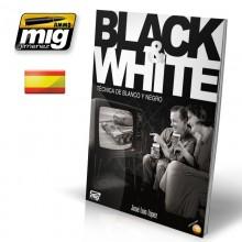 BLACK & WHITE. TÉCNICA DE BLANCO Y NEGRO